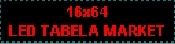 Led Tabela 16x64cm – 265 TL